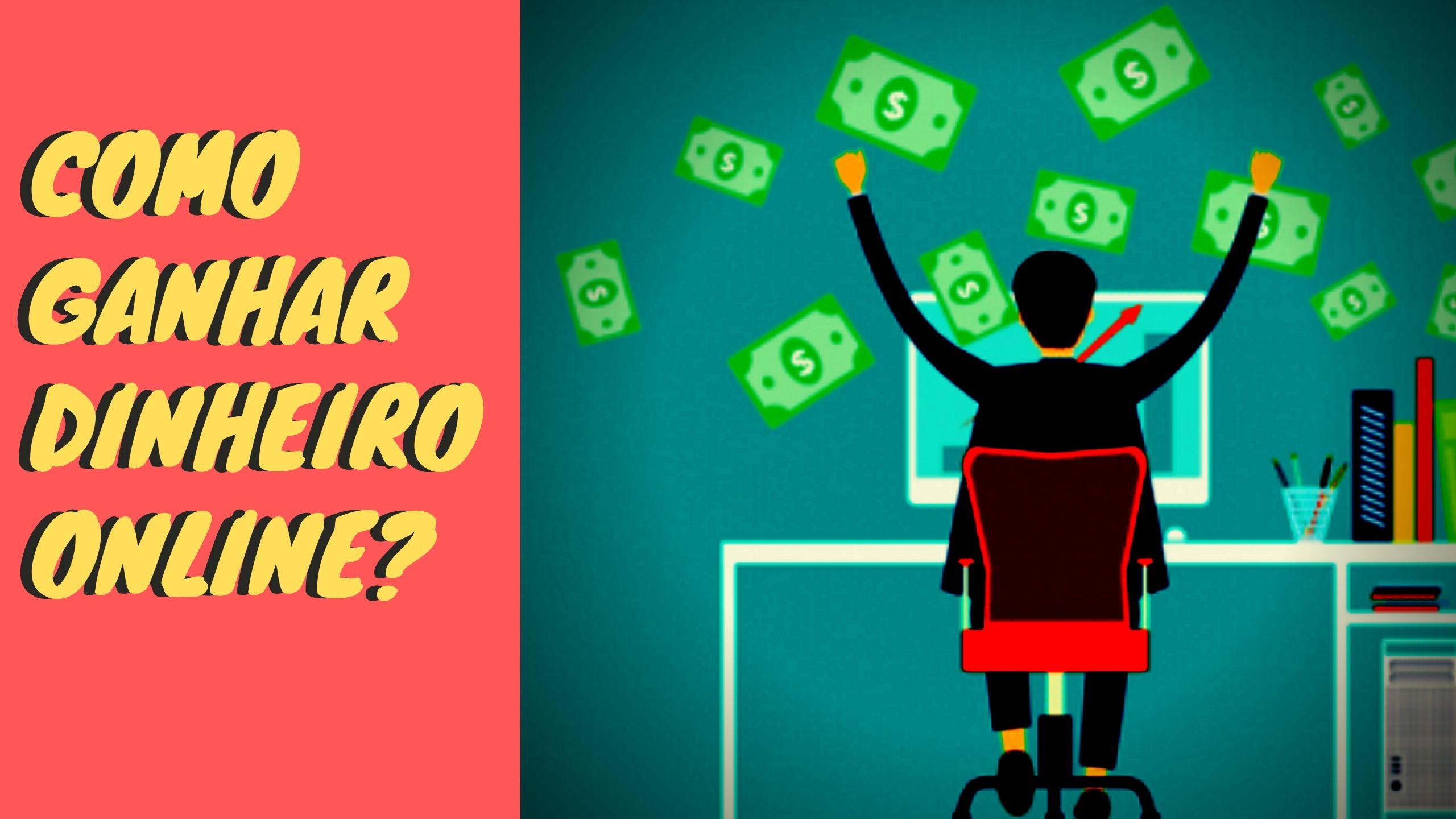 Ganhar dinheiro online: veja as melhores maneiras